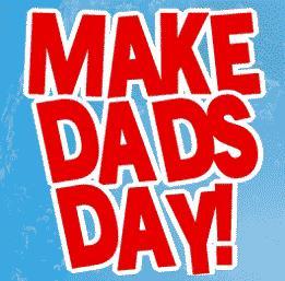 make dads day