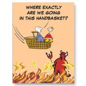 to_hell_in_a_handbasket